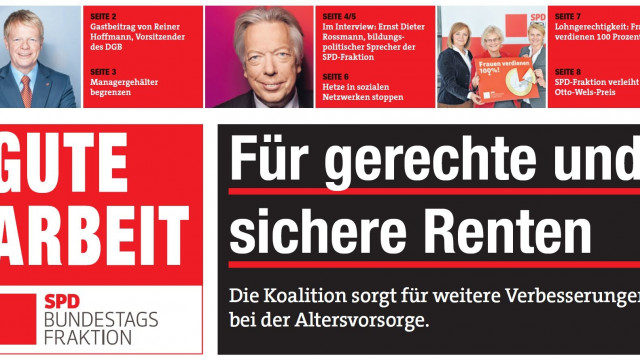 """""""Gute Arbeit"""" - Die Zeitung der SPD-Bundestagsfraktion"""